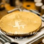 Bitcoin di nuovo a 6.000 Dollari